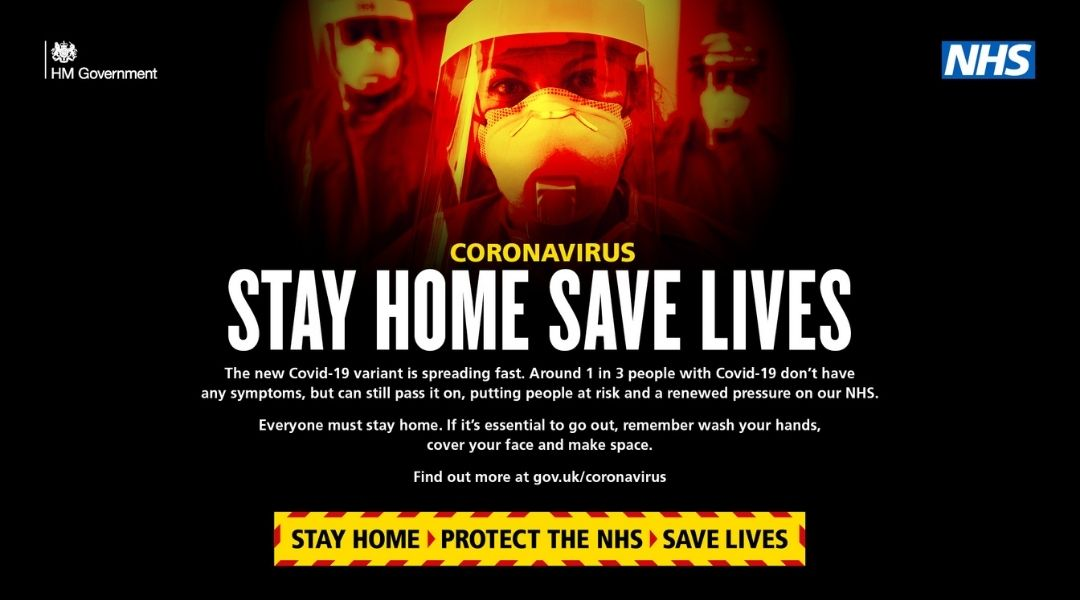 The new COVID-19 variant is spreading fast. Around 1 in 3 people with COVID-19 don't have any symptoms, but can still pass it on, putting people at risk and a renewd pressure on our NHS.  Everyone must stay home. If it's essential to go out, remember wash your hands, cover face and make space. Find out more at gov.uk/coronavirus. stay home, protect the NHS, save lives.