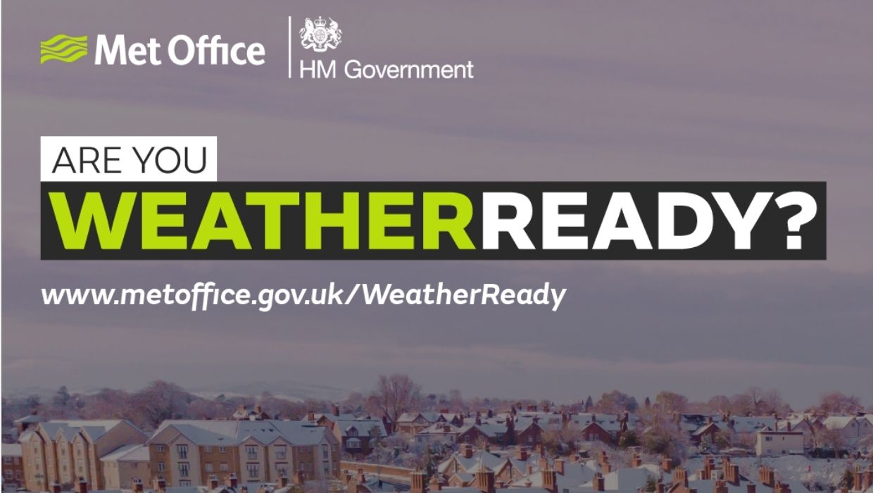 An HM Government and Met Office poster that reads: Are you Weather Ready? Visit www.metoffice.gov.uk/weatherready for more details.