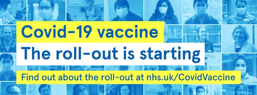 HM Government poster reading: Covid-19 vaccine, the roll-out is starting. Find out about the roll-out at nhs.uk/covidvaccine