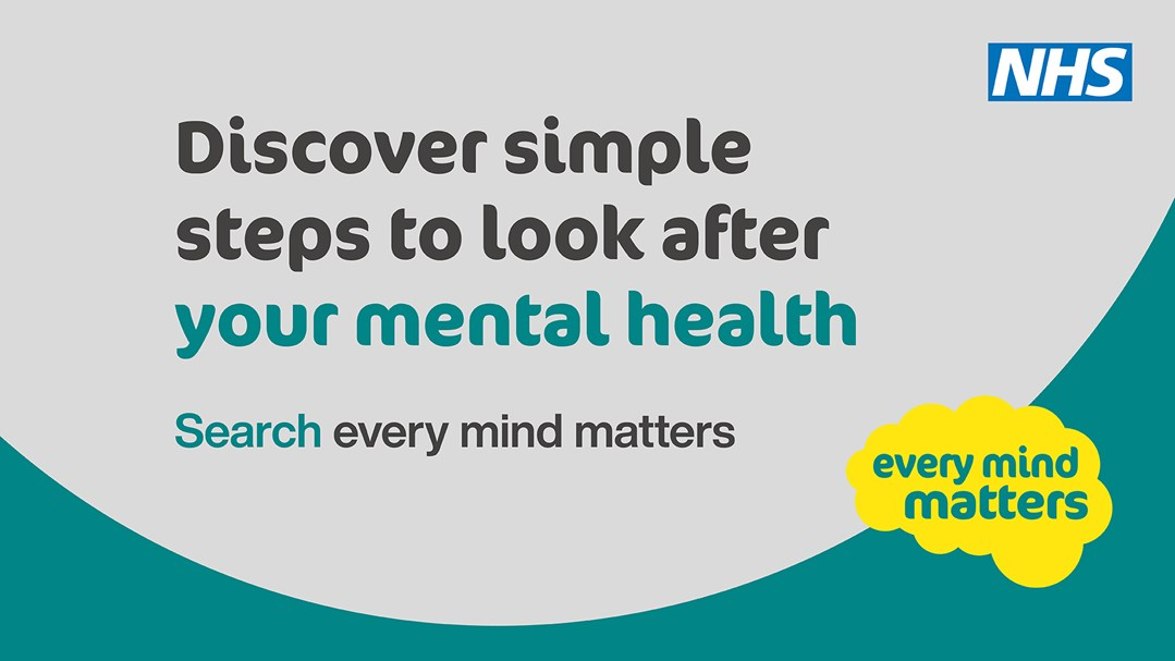 NHS Banner that reads: Discover simple steps to look after your mental health. Search every mind matters